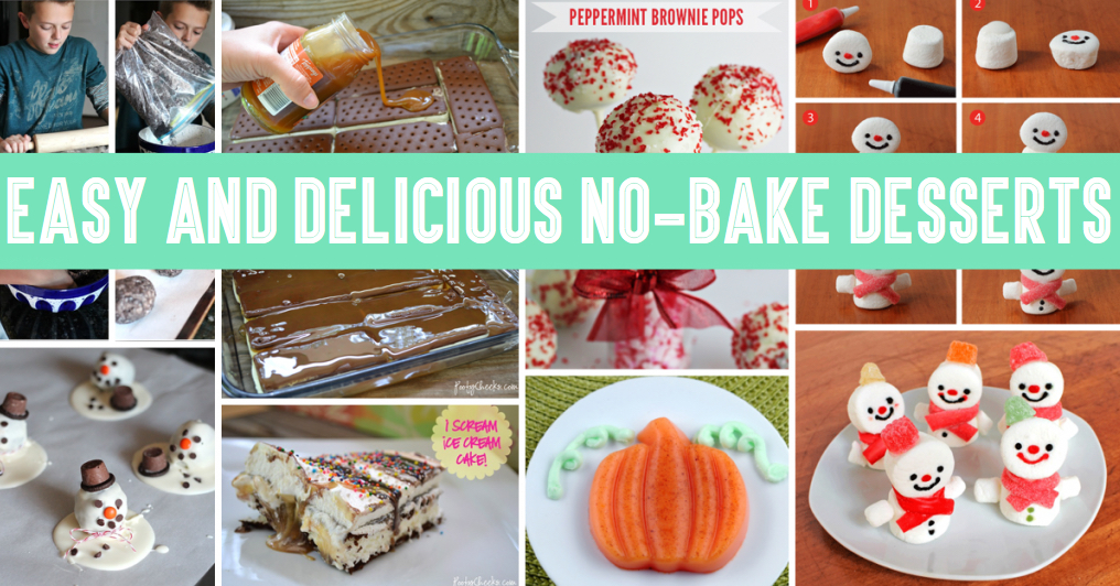 Easy And Delicious No-Bake Desserts