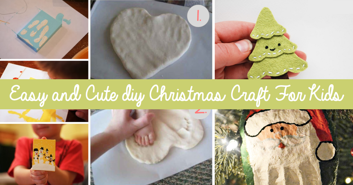 Easy and Cute DIY Christmas Crafts For Kids