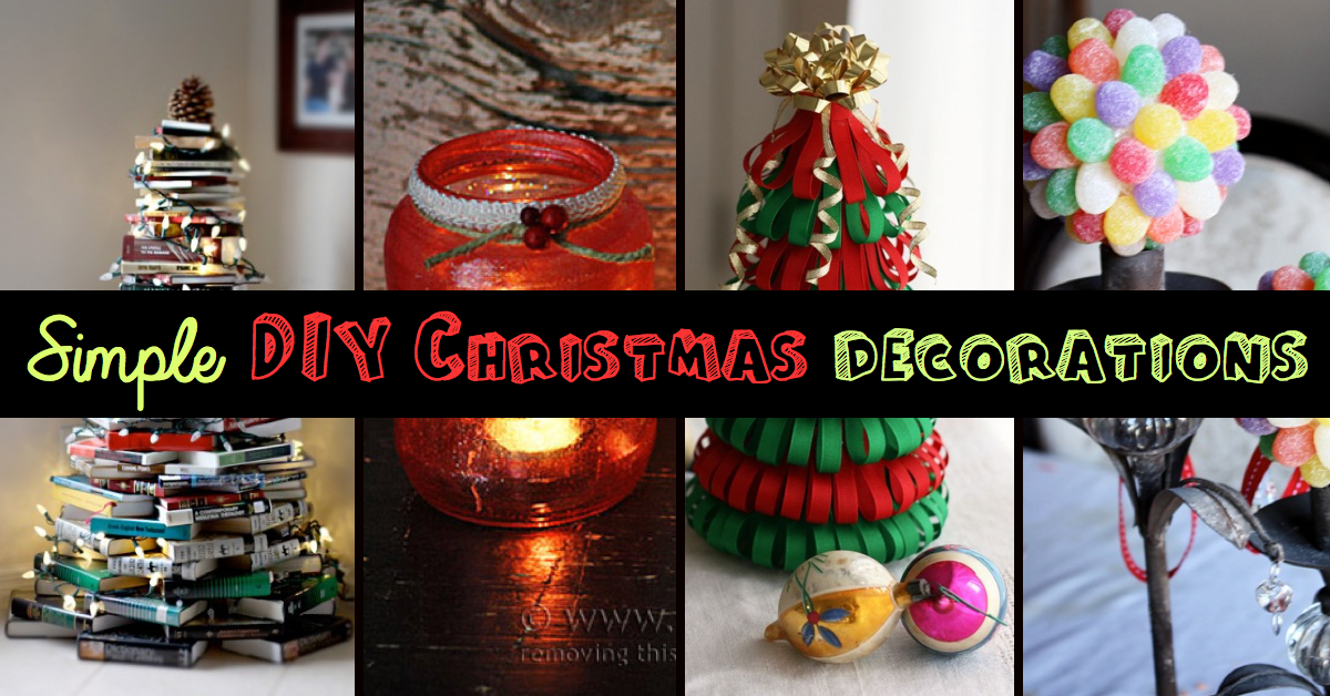 top 9 simple and affordable diy christmas decorations - Unique Contemporary Christmas Decorations
