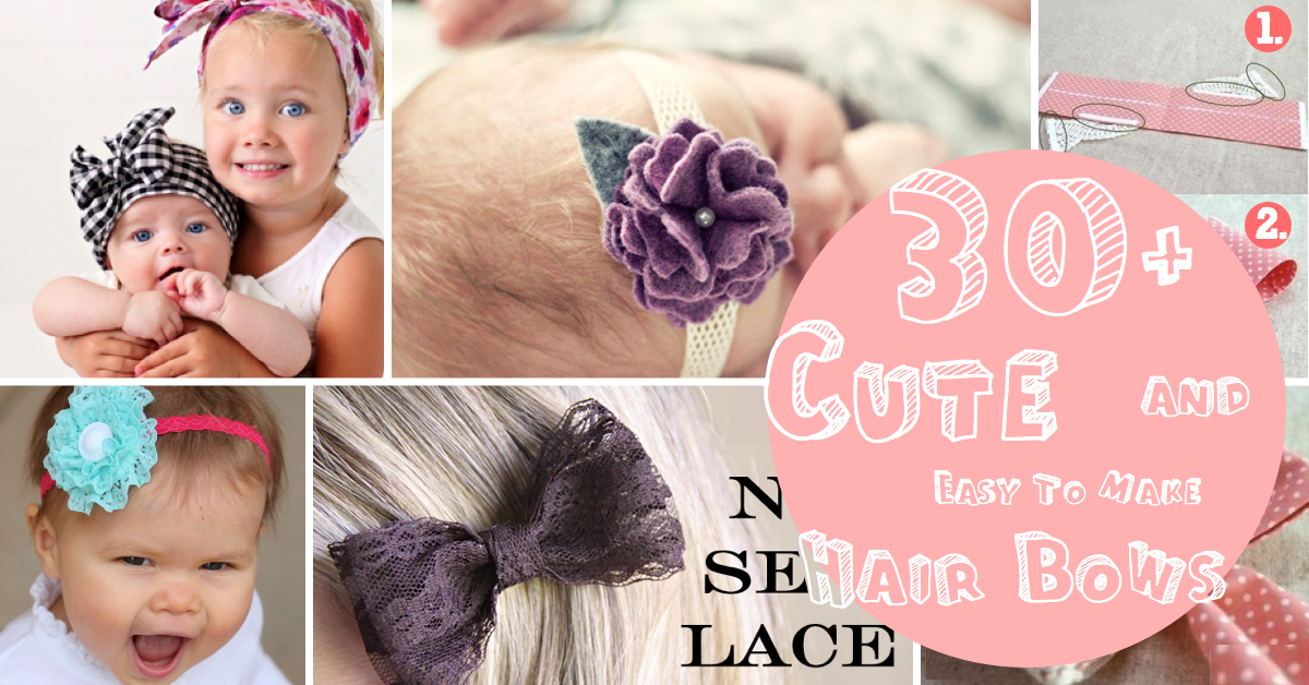 30+ Cute and Easy To Make Hair Bows