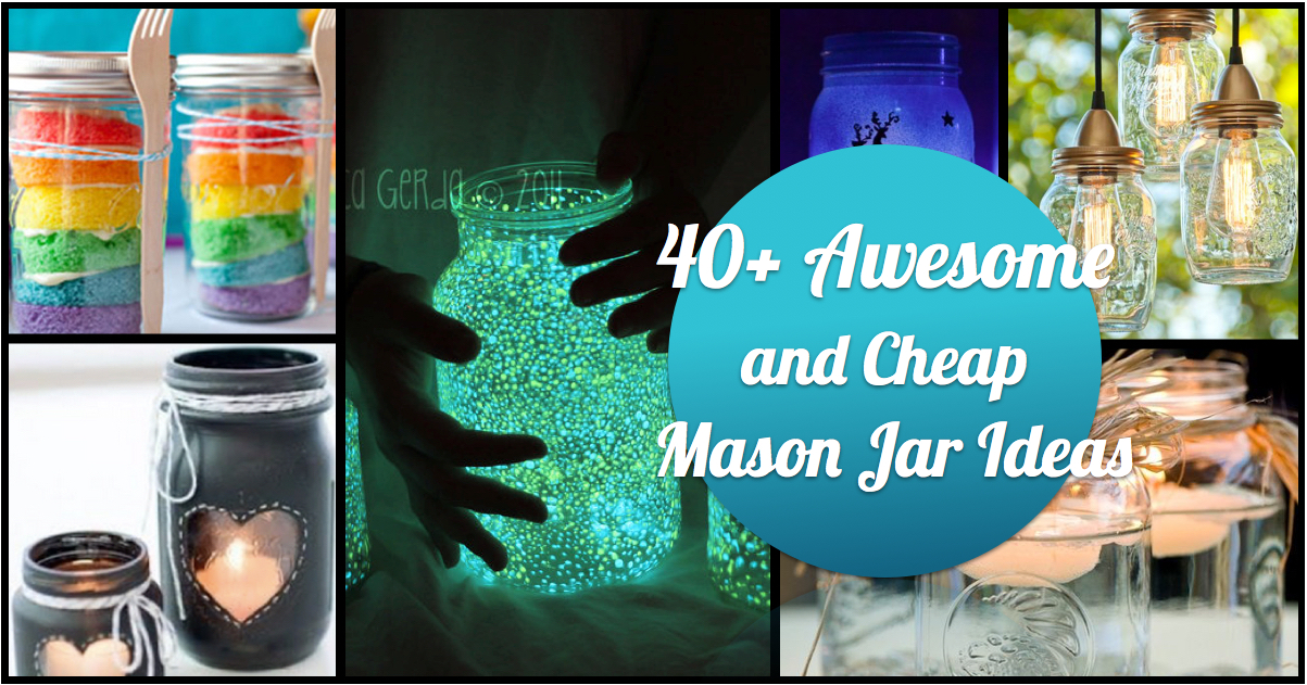 40 awesome and cheap diy ways to recycle mason jars for Cheap home stuff