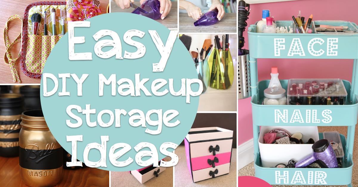 25 brilliant and easy diy makeup storage ideas cute diy Easy diy storage ideas for small homes