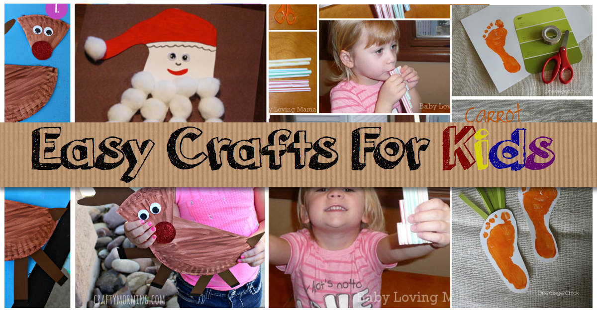 Easy Crafts For Kids Cute Diy Projects