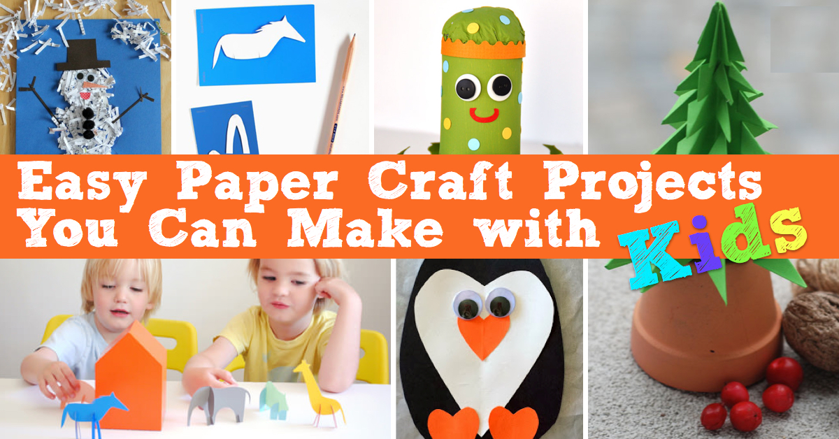 Easy Paper Craft Projects You Can Make With Kids Cute Diy