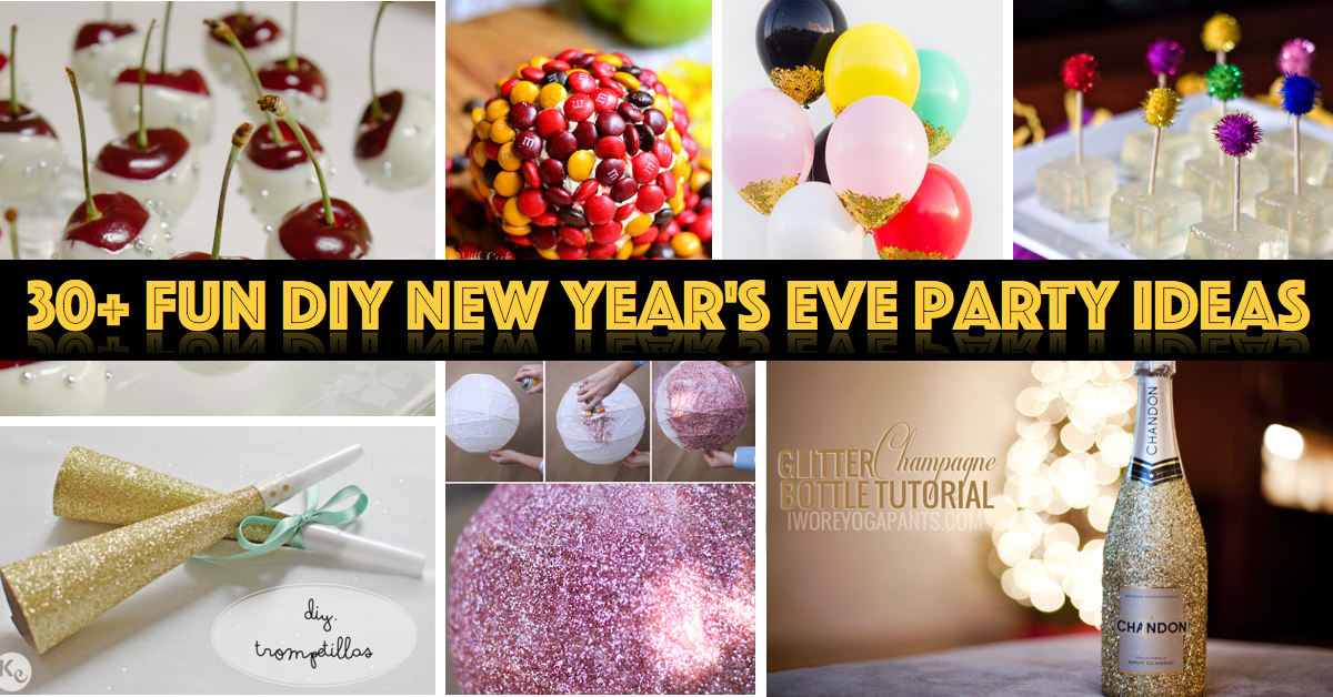 30 fun diy new year 39 s eve party ideas cute diy projects