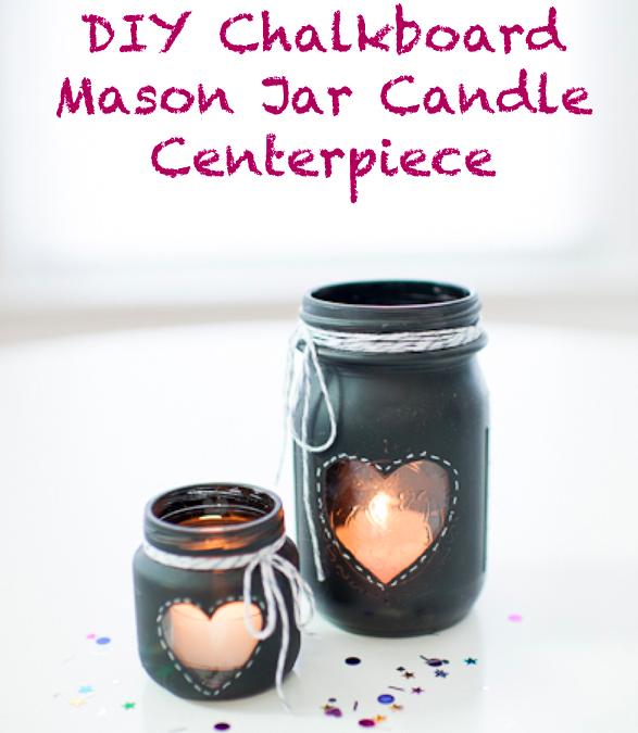 The Chalkboard Mason Jar Centerpiece