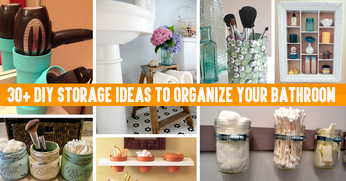 30 diy storage ideas to organize your bathroom - How To Make Your Room Organized