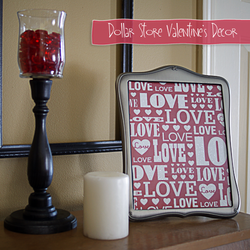 Dollar Store Valentine's Decor