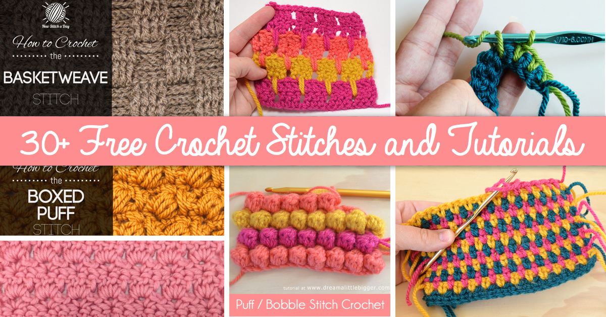 How To Crochet 30 Free Crochet Stitches and Tutorials cover