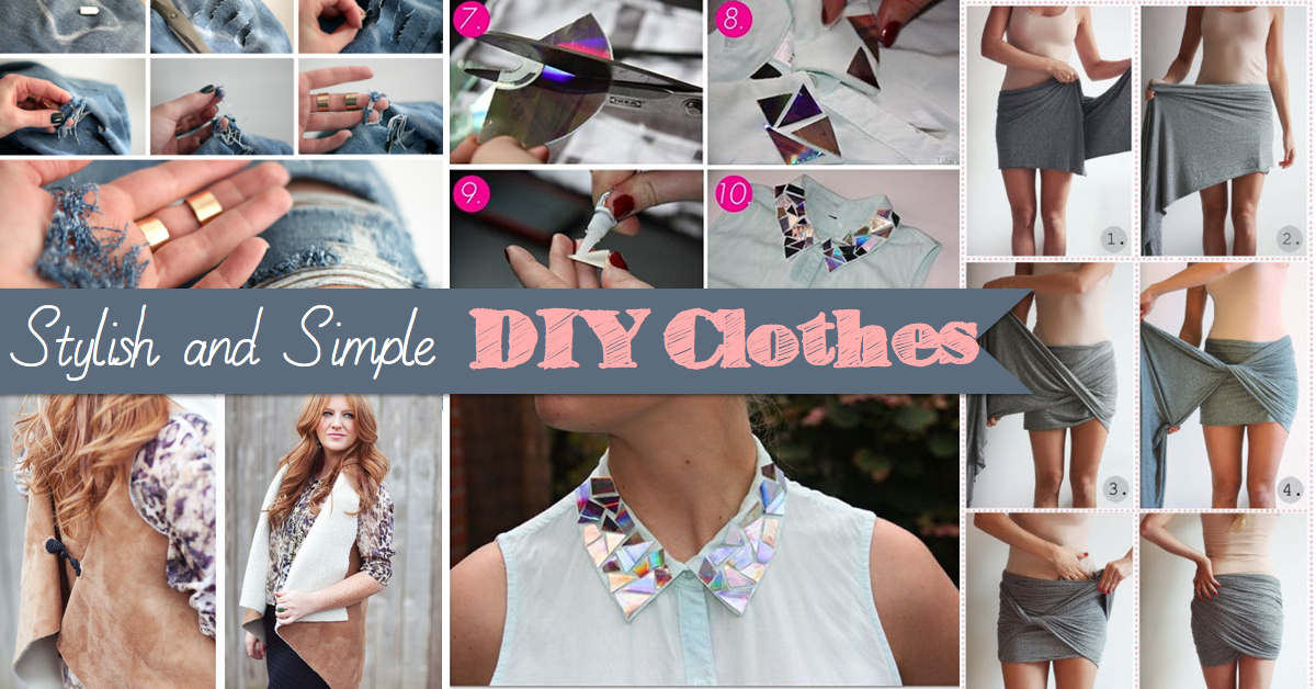 20 Stylish And Simple Diy Clothes To Revamp Your Wardrobe Cute Diy Projects