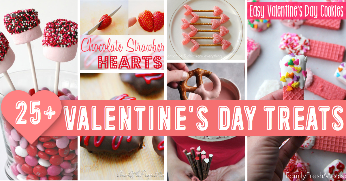 25 Valentine S Day Treats To Make With Your Kids Cute Diy Projects