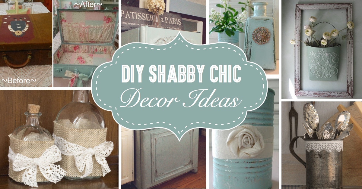 25 diy shabby chic decor ideas for women who love the retro style cute diy projects. Black Bedroom Furniture Sets. Home Design Ideas
