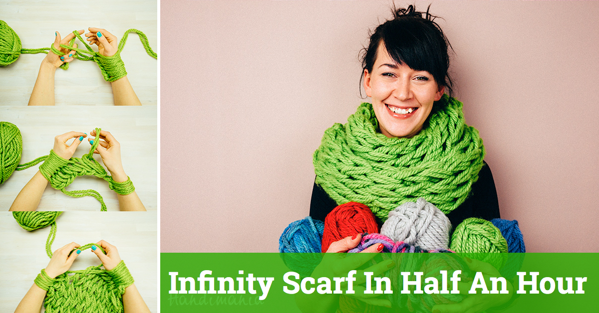 Arm Knitting Tutorial Make Your Own Infinity Scarf In Half An Hour Cute Diy Projects