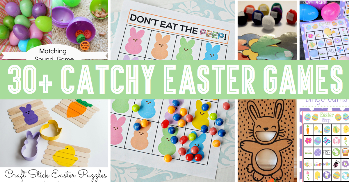 30+ Catchy Easter Games To Try With Your Kids This Year!