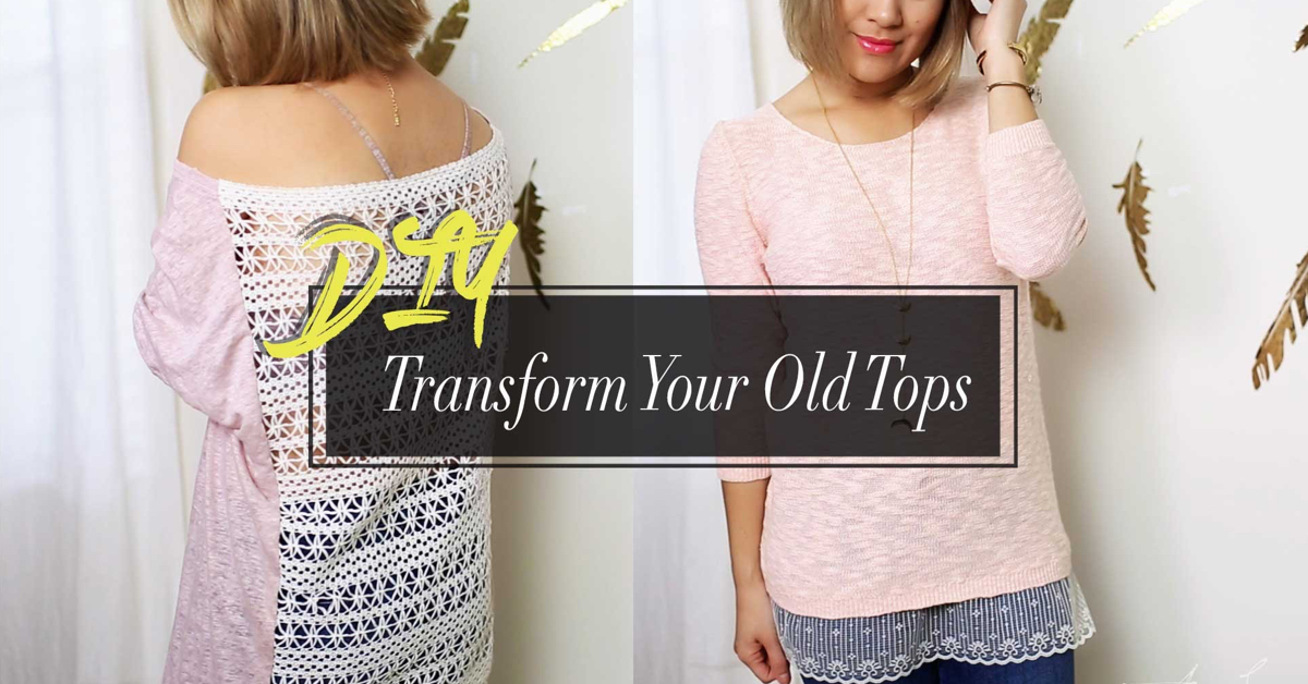 Cute And Fast Diy Tutorial On How To Reinvent Your Old Tops Cute Diy Projects