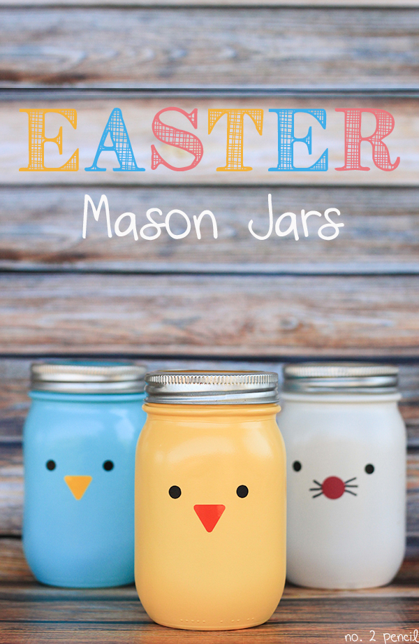 Cute Easter Mason Jar Crafts