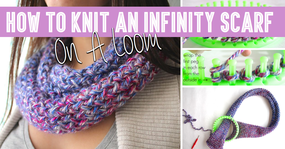 How To Knit An Infinity Scarf On A Loom Cute DIY Projects Cool Scarf Loom Patterns