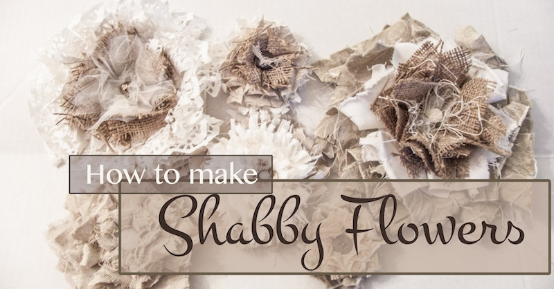 Learn How To Make Shabby Flowers