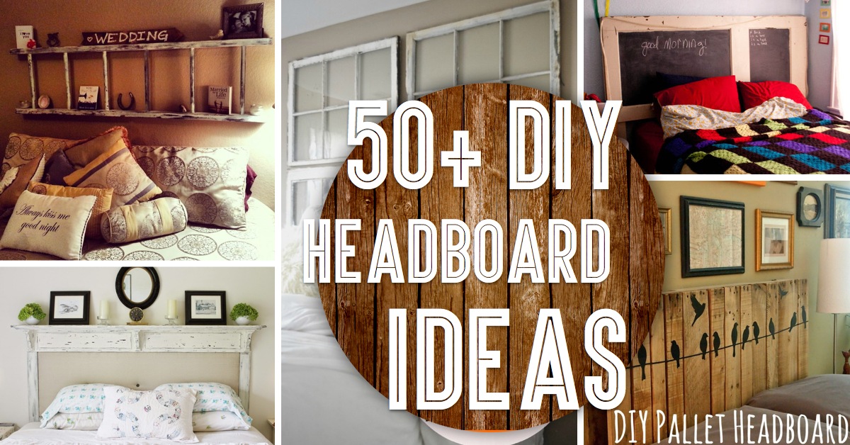 50 outstanding diy headboard ideas to spice up your bedroom - Make A Headboard For Your Bed