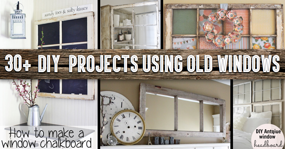 Beau 30+ DIY Craft Projects Using Old Vintage Windows