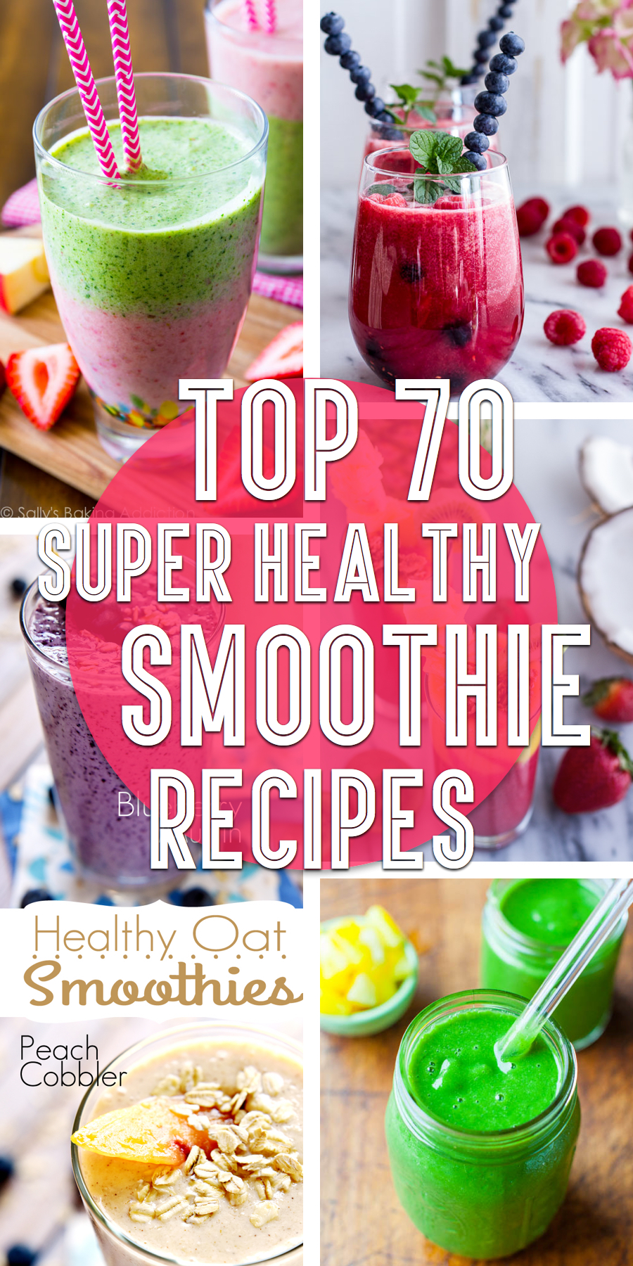 Top 70 Delicious And Super Healthy Smoothie Recipes For The Whole ...