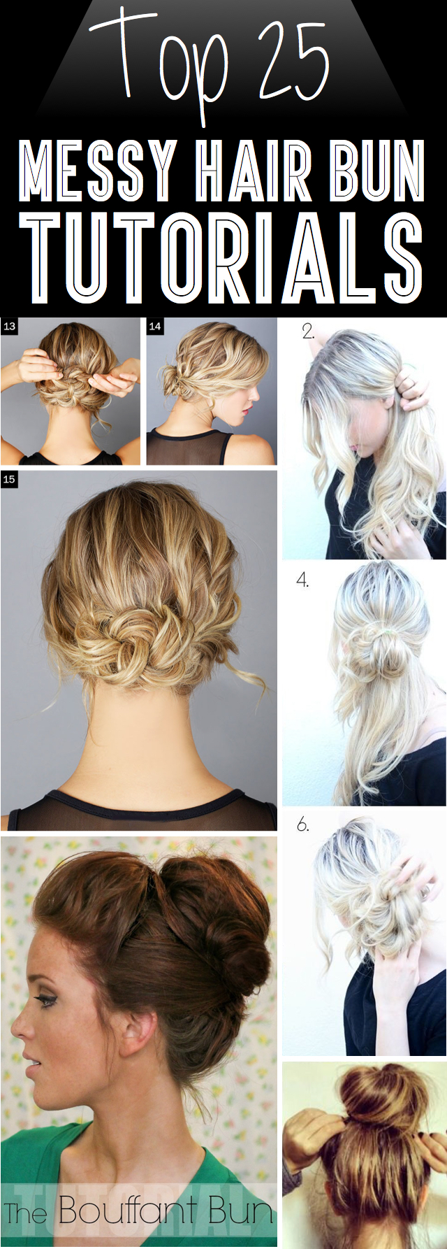 Groovy Top 25 Messy Hair Bun Tutorials Perfect For Those Lazy Mornings Hairstyle Inspiration Daily Dogsangcom