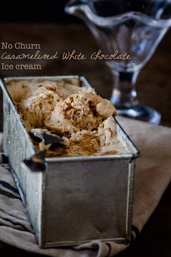 Caramelized White Chocolate No Churn Ice Cream recipe