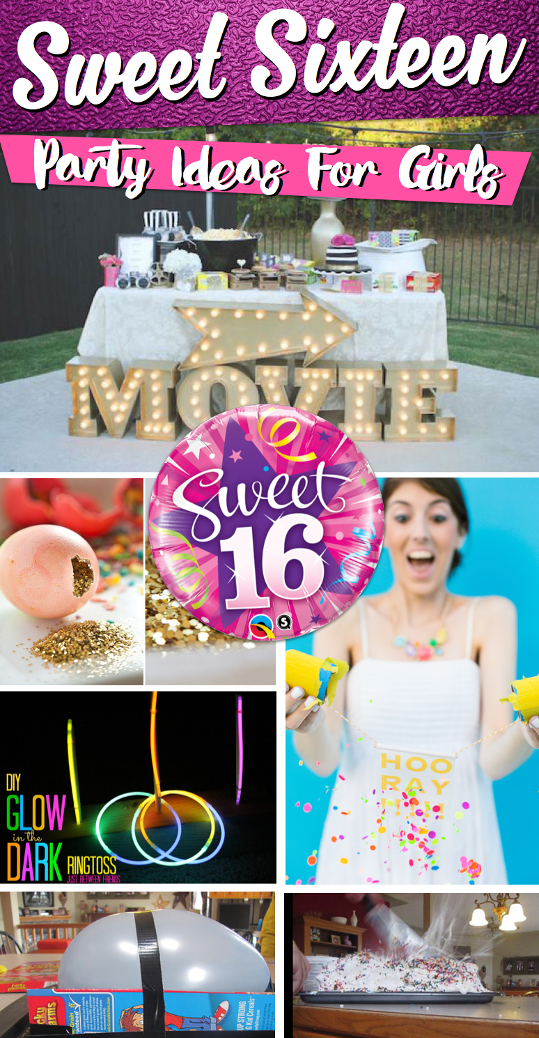 25 Sweet Sixteen Party Ideas For Girls