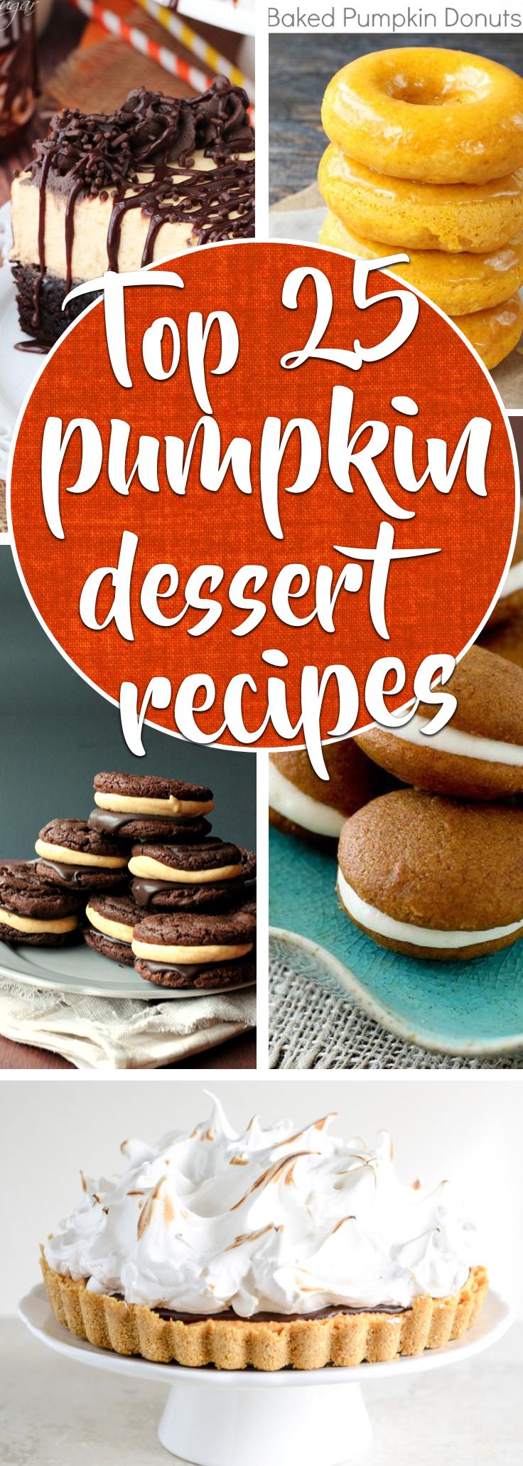 Top 25 Pumpkin Dessert Recipes Adding a Dose of Sugar To The Fall Season