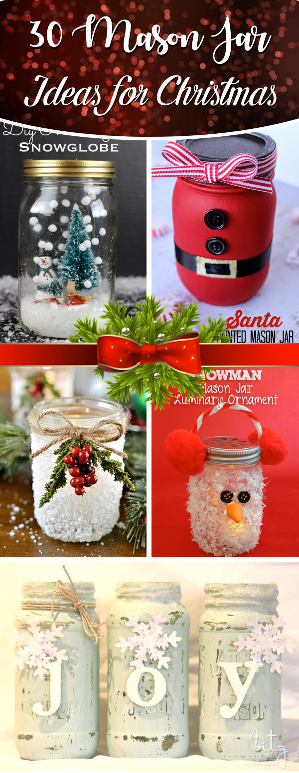 30 Mason Jar Ideas for Christmas That Are A Sure-Shot Festive Winner