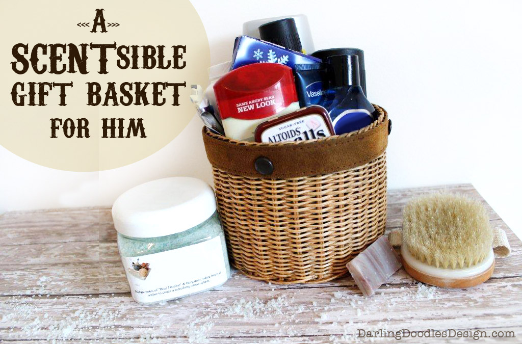 A Scentsible Gift Basket For Him
