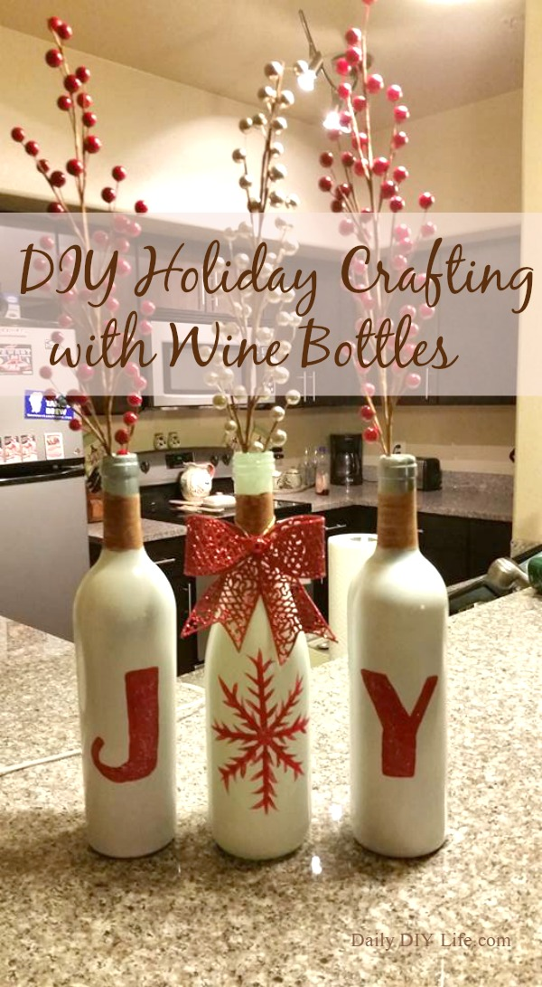 DIY Holiday Crafting Wine Bottles