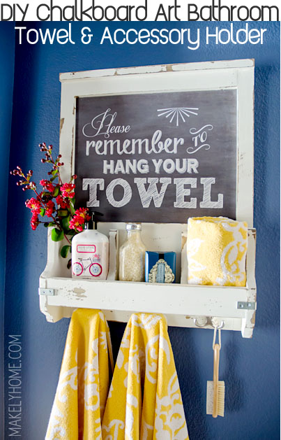 DIY Chalkboard Art Towel Rack and Bathroom Accessory Holder