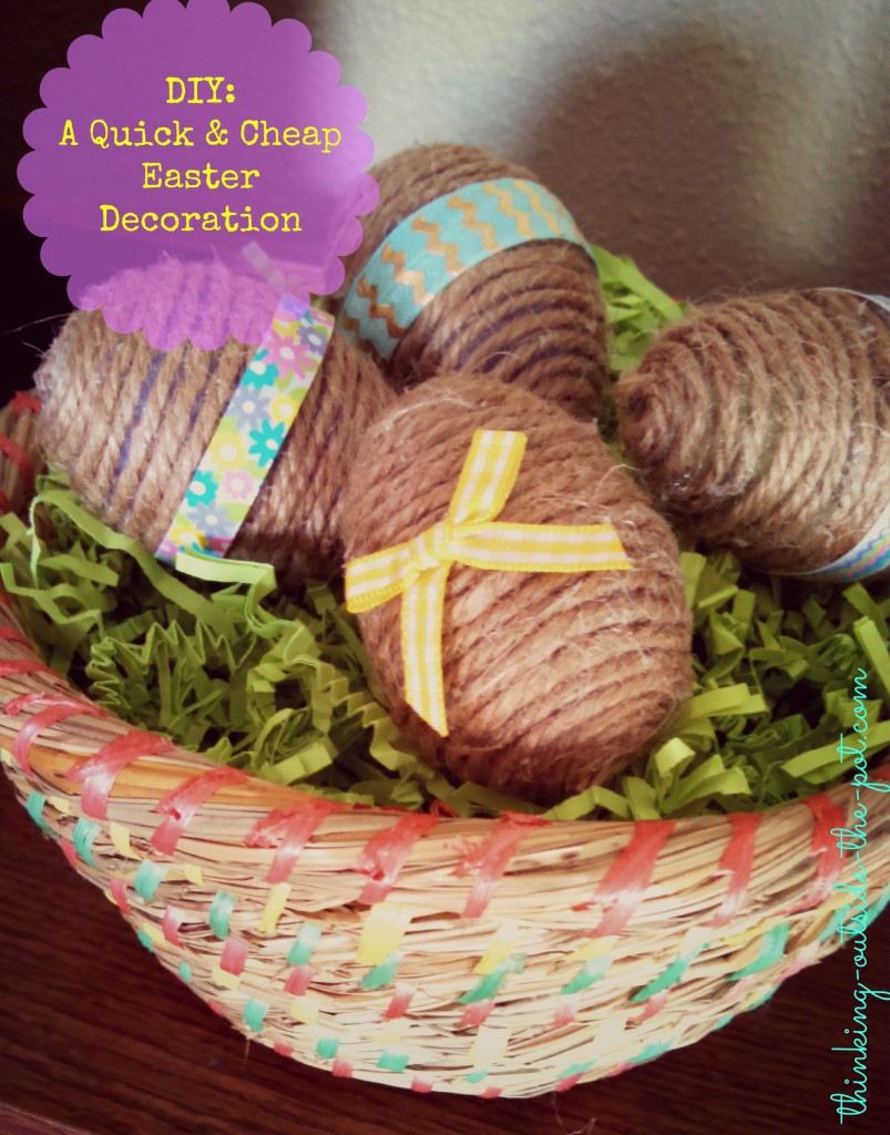Quick and Cheap Easter Decoration