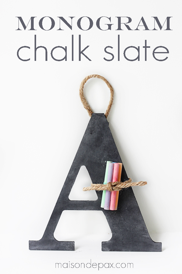 DIY Monogram Chalk Slate