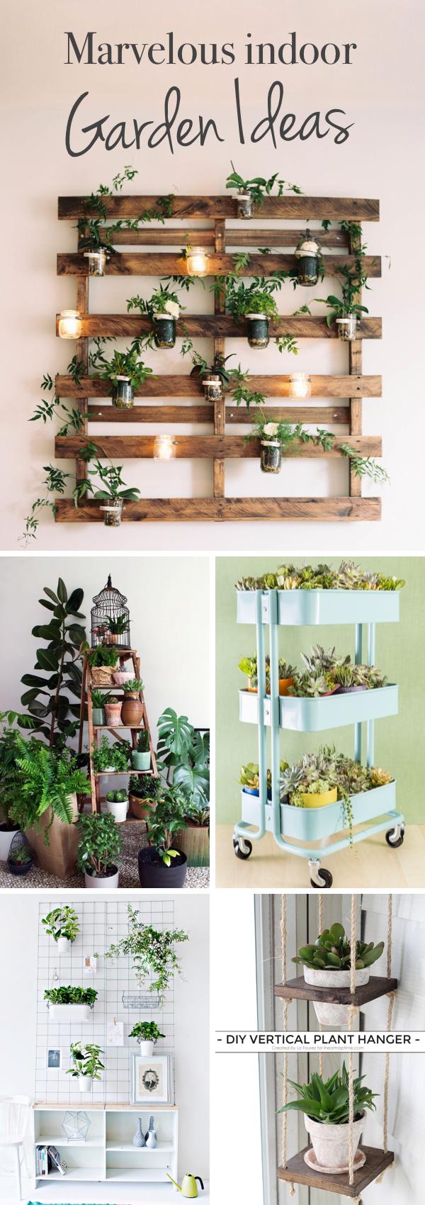 Marvelous Indoor Garden Ideas