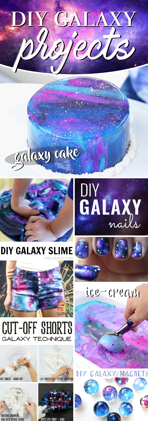 25 DIY Galaxy Projects Rightly Celebrating the Universe We are a Part Of