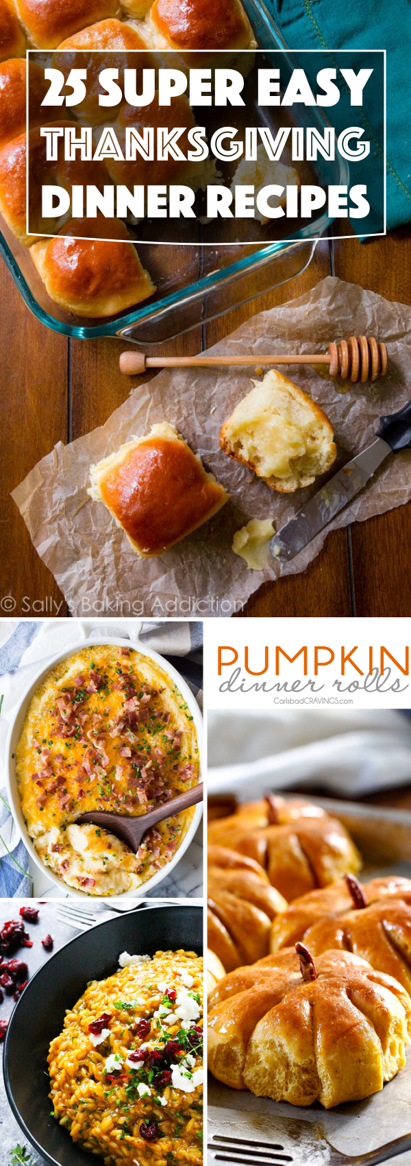 25 Super Easy and Quick Thanksgiving Dinner Recipes for a Succulent Meal