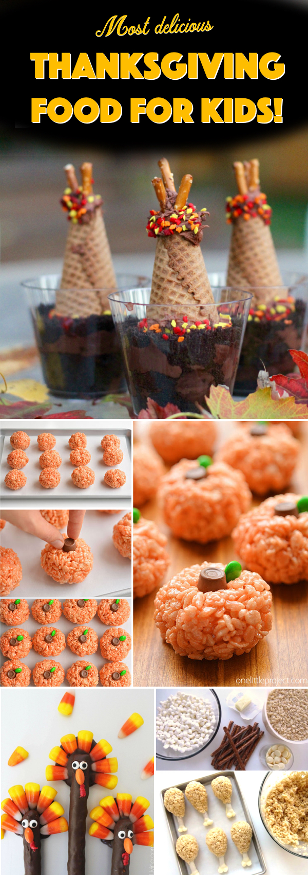 25 Adorable Recipes to Whip up The Most Delicious Thanksgiving Food for Kids!