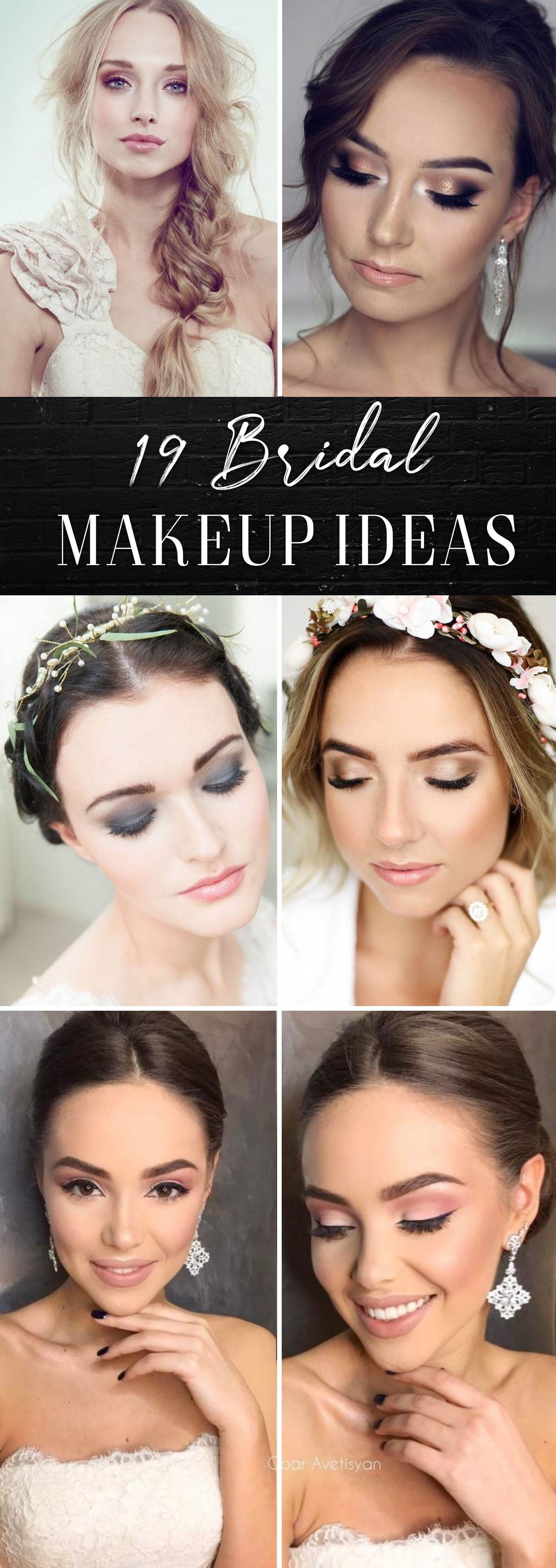 19 Bridal Makeup Ideas To Rock The Most Special Day of Your Life!